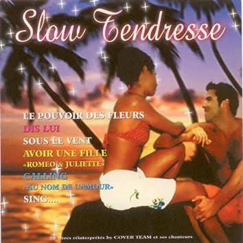 Slow tendresse