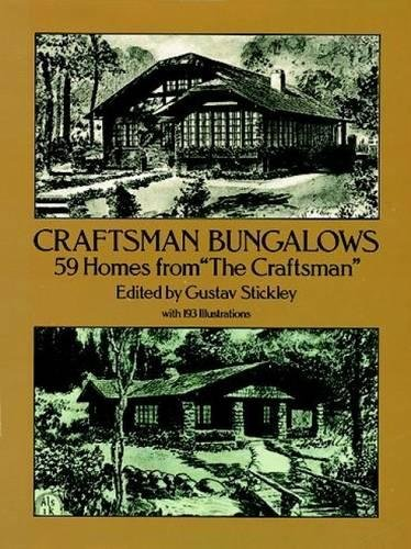 Craftsman Bungalows: 59 Homes from 'The Craftsman' (Dover Architecture)