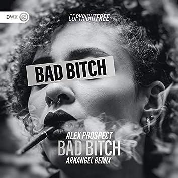 Bad Bitch (Arkangel Remix)