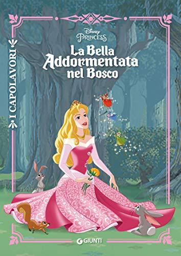 La Bella Addormentata nel Bosco: I Capolavori di [Disney,]