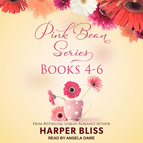 Pink Bean Series, Books 4-6 Audiobook By Harper Bliss cover art