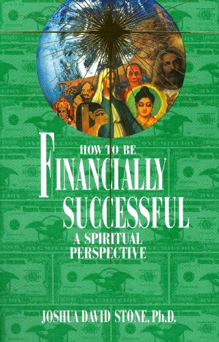 How to Be Financially Successful: A Spiritual Perspective (Complete Ascension Book 15) (English Edition)