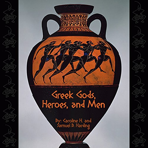 Greek Gods, Heroes, and Men cover art