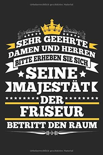 Der Frieseur Betritt Den Raum: Notizbuch Planer Tagebuch Schreibheft Notizblock - Geschenk für Friseure, Haar Stylisten, Barber. Lustiger Spruch Ideen (15,2 x 22.9 cm, 6