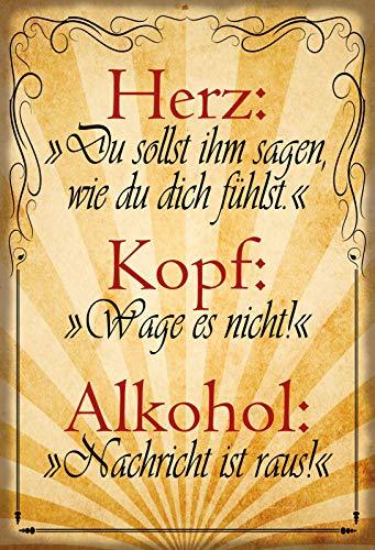 Herz Kopf Alkohol Nachricht ist raus Cartel de Metal con Texto en alemán (20 x 30 cm)