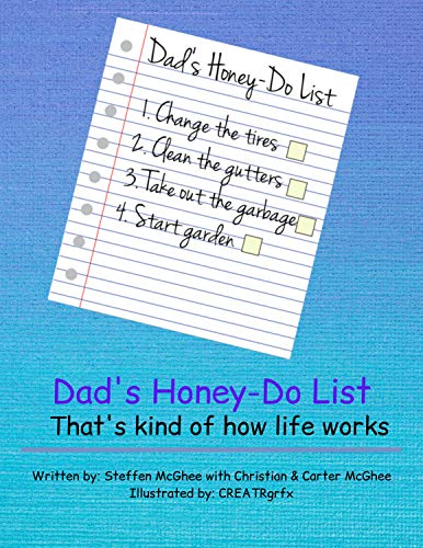 Dad's Honey-Do List: That's kind of how life works (English Edition)