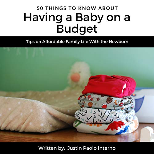50 Things to Know About Having a Baby on a Budget cover art
