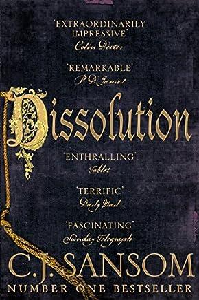 Dissolution (The Shardlake Series) by C. J. Sansom (2015-07-16)