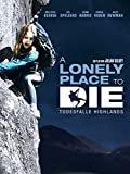 A Lonely Place to Die - Todesfalle Highlands