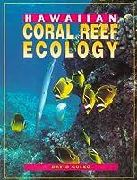 Hawaiian Coral Reef Ecology