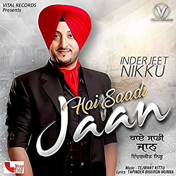 Hai Saadi Jaan