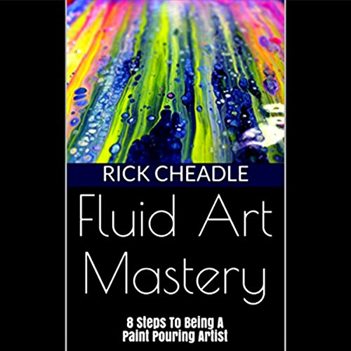 Fluid Art Mastery audiobook cover art