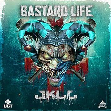 Bastard Life
