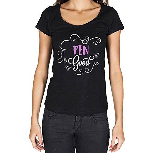 One in the City Pen is Good Mujer Camiseta Negro Regalo De Cumpleaños