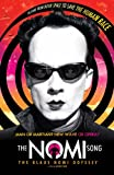 The Nomi Song - The Klaus Nomi Odyssey