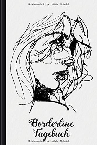 Borderline Tagebuch: Als Selbsthilfe zum Ausfüllen & Ankreuzen mit Skilltracker, Anspannungskurve, Stimmungstracker uvm   Motiv: Portrait Sketch
