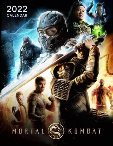 Mortal Kombat 2022 Calendar: Movie Calendar – 12 months – 8.5 x 11 inch High Quality Images