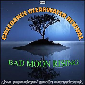Bad Moon Rising (Live)