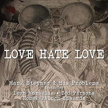 Love Hate Love