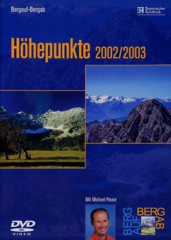 Bergauf-bergab: Höhepunkte 2002/2003