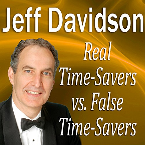Real TimeSavers vs. False TimeSavers copertina