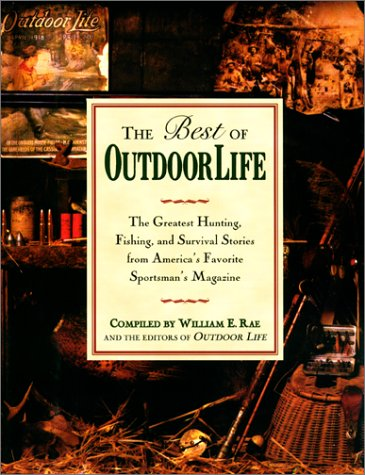 The Best of Outdoor Life