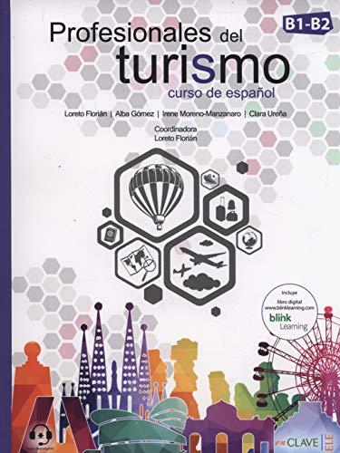 Profesionales del turismo (B1-B2) - curso de español: Libro del alumno + Cuaderno de actividades + audio de