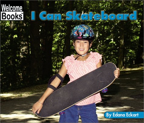 I Can Skateboard (Welcome Books)