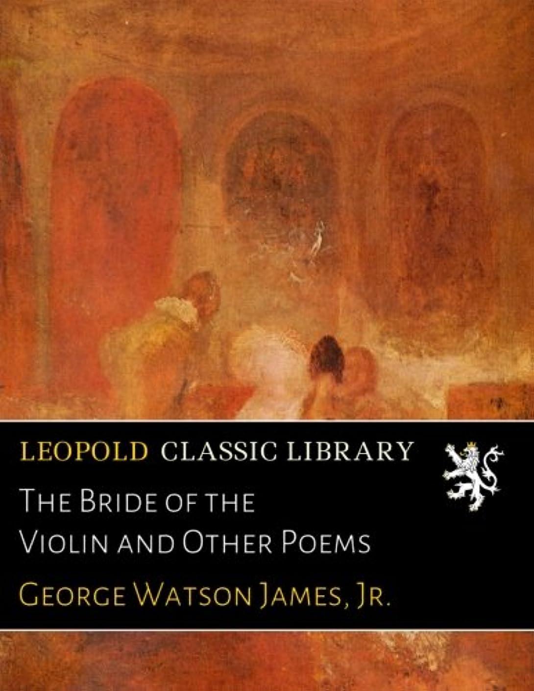ボード仲介者ピースThe Bride of the Violin and Other Poems