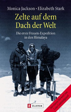 Zelte auf dem Dach der Welt: Die erste Frauen-Expedition in den Himalaya