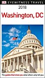 DK Eyewitness Travel Guide Washington, DC: 2018