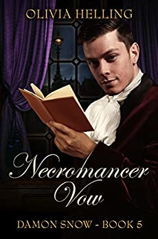 Necromancer Vow (Damon Snow Book 5) by [Olivia Helling]