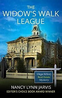The Widow's Walk League (Regan McHenry Real Estate Mysteries Book 4) by [Nancy Lynn Jarvis]