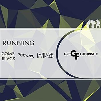 Running (Futuristic Twerk Mix)