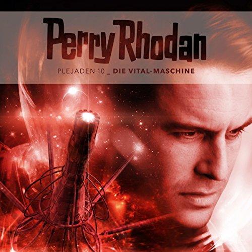 Die Vital-Maschine (Perry Rhodan - Plejaden 10) Titelbild