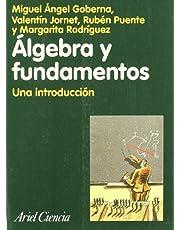 Álgebra y fundamentos: una introducción