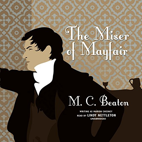 The Miser of Mayfair (House for the Season)