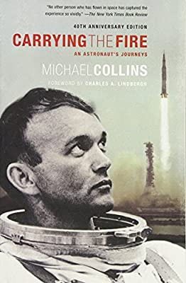 Carrying the Fire: An Astronaut's Journeys by Farrar, Straus and Giroux