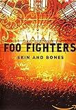 Foo Fighters - Skin and Bones [DVD]