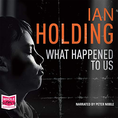What Happened to Us Audiobook By Ian Holding cover art