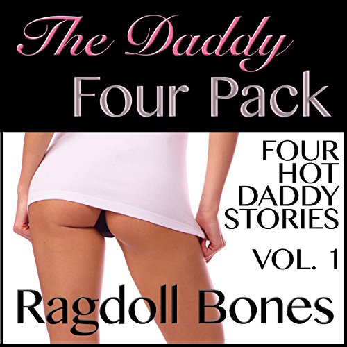 The Daddy Four Pack, Volume 1 audiobook cover art