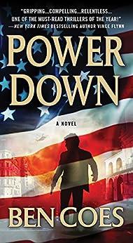 Power Down (Dewey Andreas Book 1) by [Ben Coes]