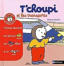 T'choupi et les transports (Histoire à deux voix) (French Edition)
