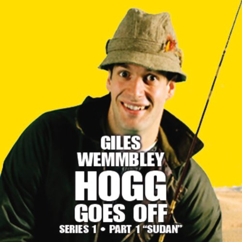 Giles Wemmbley Hogg Goes Off, Series 1, Part 1 audiobook cover art