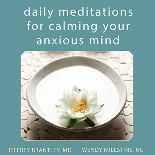 Daily Meditations for Calming Your Anxious Mind audiobook cover art