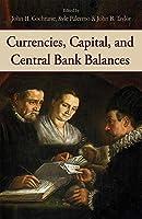 Currencies, Capital, and Central Bank Balances
