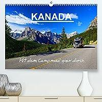 KANADA - Mit Campmobil quer durch (Premium, hochwertiger DIN A2 Wandkalender 2022, Kunstdruck in Hochglanz): Mit dem Wohnmobil durch Kanada - Von Ost nach West (Monatskalender, 14 Seiten )