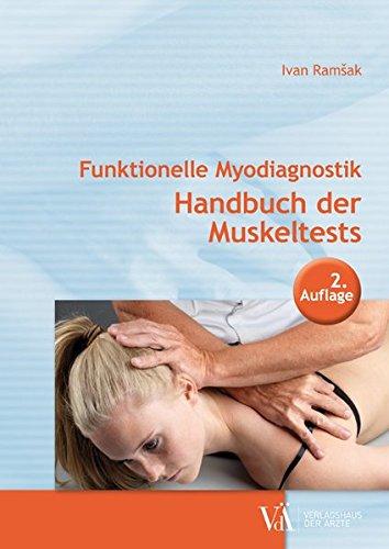 Funktionelle Myodiagnostik: Handbuch der Muskeltests