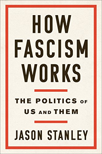 Image of How Fascism Works: The Politics of Us and Them