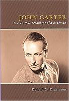 John Carter: The Taste & Technique of a Bookman